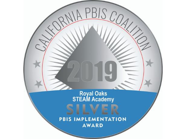 Royal Oaks Awarded the Silver Medal for PBIS Implementation