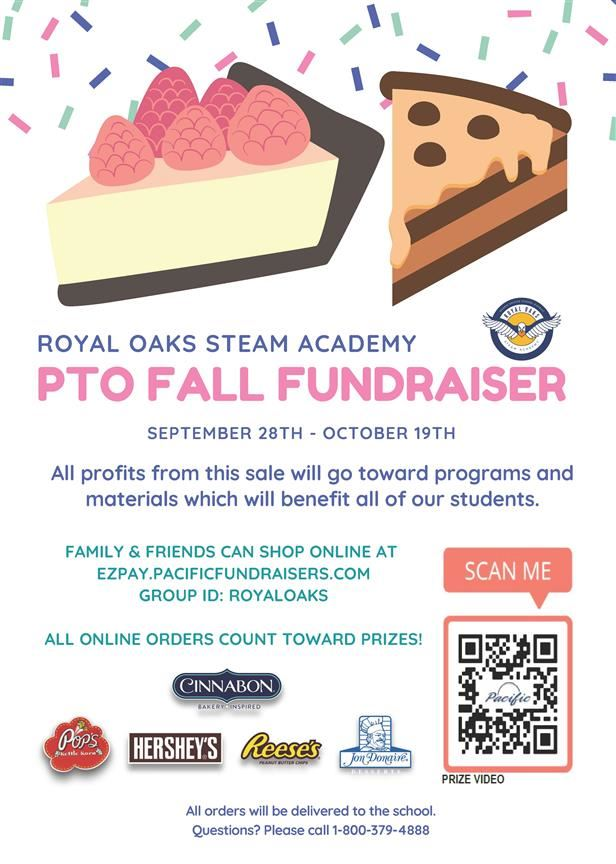 Our Parent-Teacher Organization (PTO) at Royal Oaks STEAM Academy is having a fall fundraiser from Sept. 28th - Oct. 19th.<BR><BR><BR>Please refer to the attached flyer for more information.