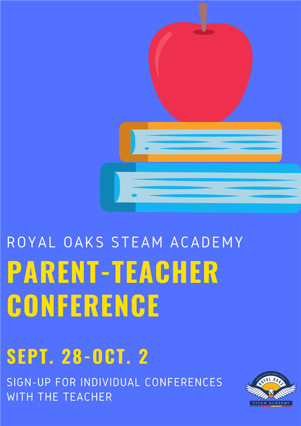 K-5 Parent Conferences September 28-October 2. Reach out to your child's teacher for individual appointments.